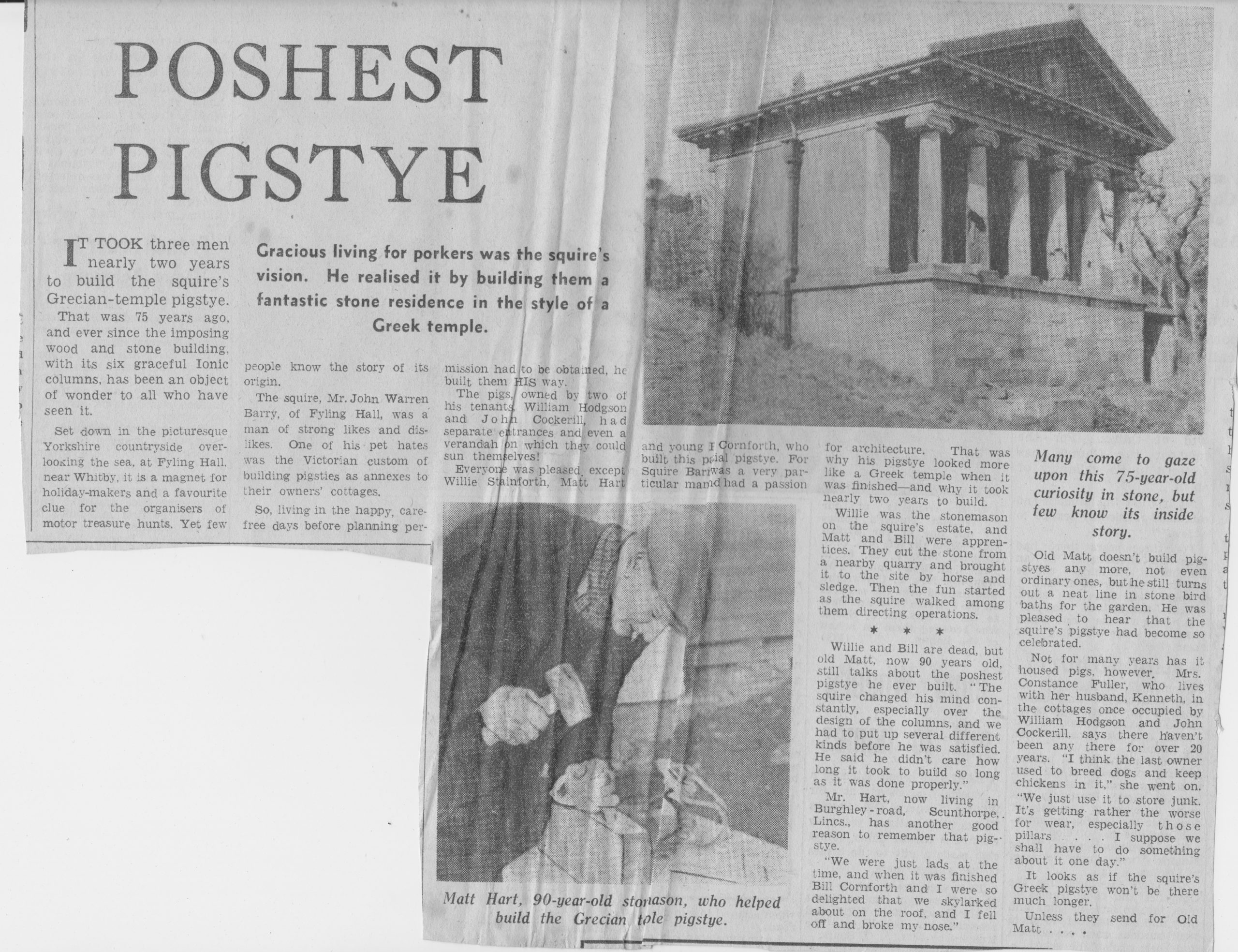 Tom takes a look at the Victorian built Grecian style pig style at Fyling Hall